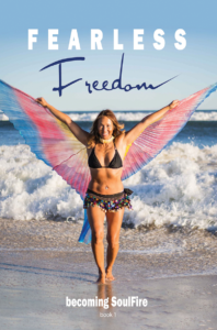 Fearless Freedom Becoming SoulFire book 1